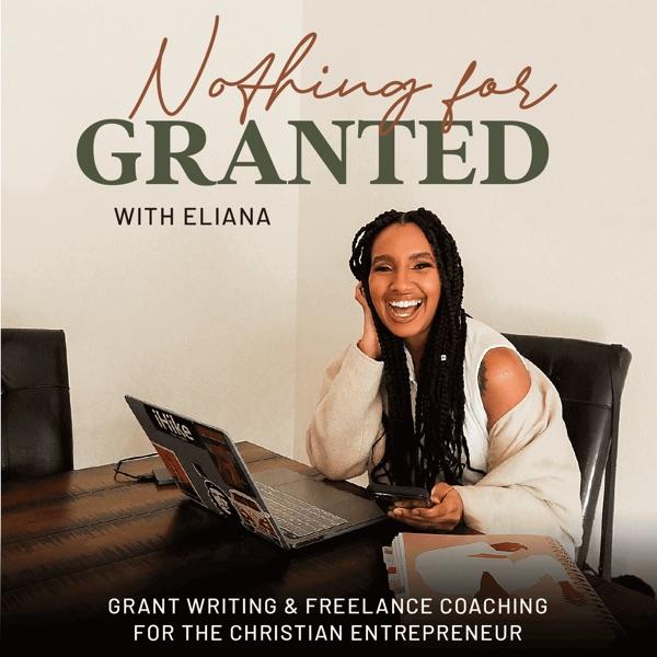 Nothing for Granted   Grant Writing  Grants Consulting   Freelance Christian Entrepreneurship Artwork