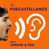 Podcastellanos Episode 128: July 17, 2021