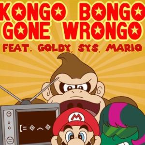 Kongo Bongo Gone Wrongo
