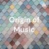 Origin of Music artwork
