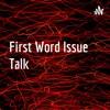 First Worĺd Issue Talk  artwork