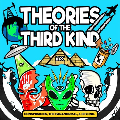 Theories of the Third Kind:Theories of the Third Kind | Cumulus Podcast Network