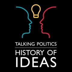 Talking Politics: HISTORY OF IDEAS