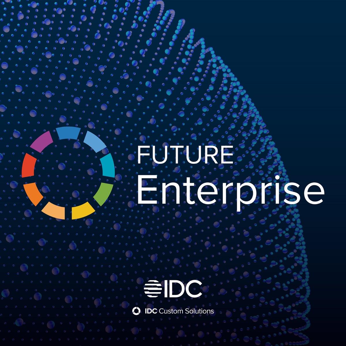 IDC - Future Enterprise