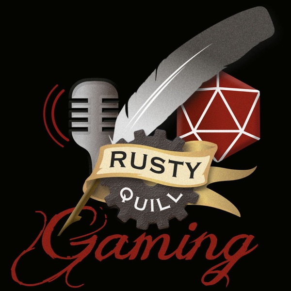 Rusty Quill Gaming Podcast image