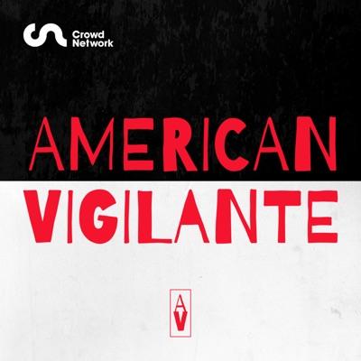 American Vigilante:Crowd Network