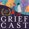 Griefcast with Cariad Lloyd
