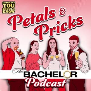 Petals and Pricks: The Bachelor and Bachelorette Podcast