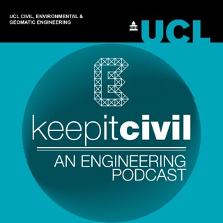 Keep It Civil Ucl Engineering Podcast On Apple Podcasts