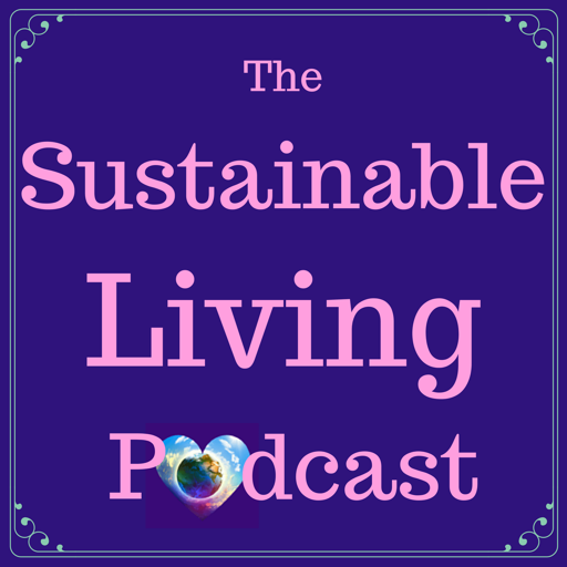 Cover image of The Sustainable Living Podcast