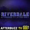 Riverdale Reviews and After Show
