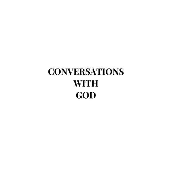Conversations with God.