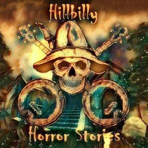 Hillbilly Horror Stories