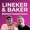 Lineker & Baker: Behind Closed Doors - Goalhanger Films