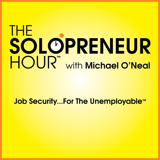 Cover image of The Solopreneur Hour Podcast with Michael O'Neal