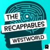 Westworld: The Recappables - The Ringer
