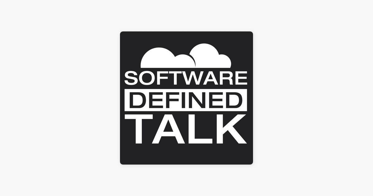 Software Defined Talk on Apple Podcasts