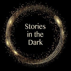 Stories in the Dark