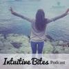 Intuitive Bites Podcast artwork
