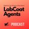 Lab Coat Agents Podcast