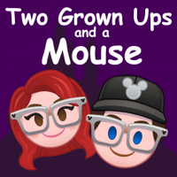 Two Grown Ups and a Mouse podcast