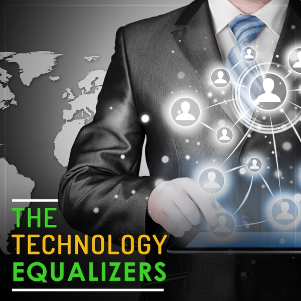 The Technology Equalizers