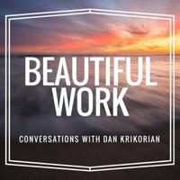 Beautiful Work Podcast podcast