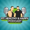 Fit, Healthy & Happy Podcast  artwork
