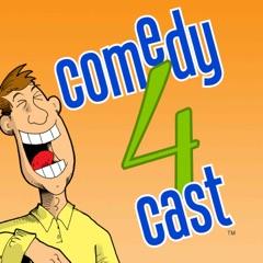 comedy4cast comedy podcast