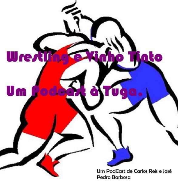 Wrestling e Vinho Tinto
