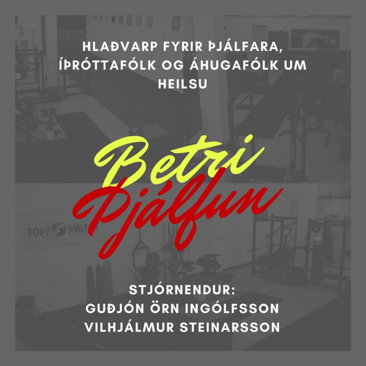 Betri þjálfun - Hlaðvarp