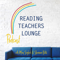 Reading Teachers Lounge