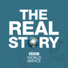 The Real Story - BBC World Service