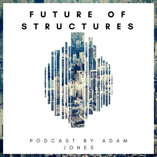 Cover image of Future of Structures Podcast