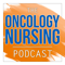 The Oncology Nursing Podcast
