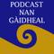 Podcast nan Gàidheal