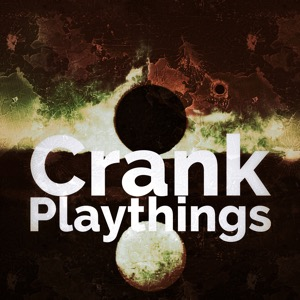 Crank Playthings