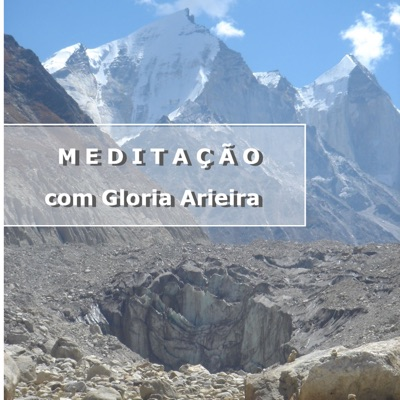 Meditação com Gloria Arieira:Gloria Arieira