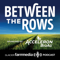 Between The Rows