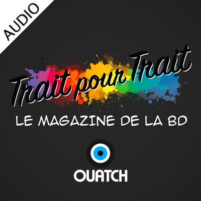 Trait pour trait (AUDIO):OUATCH
