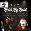 Brick By Brick - with Antonio T. Smith Jr. and Tempestt Smith - Antonio T. Smith Jr