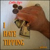 I HATE TIPPING PODCAST » Podcast