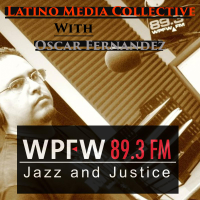 WPFW - Latino Media Collective podcast