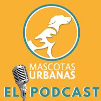 Mascotas Urbanas Academia Canina podcast