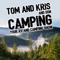 Tom and Kris Camping Podcast, RVing and Tent Camping