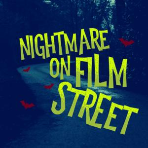 Nightmare On Film Street - A Horror Movie Podcast