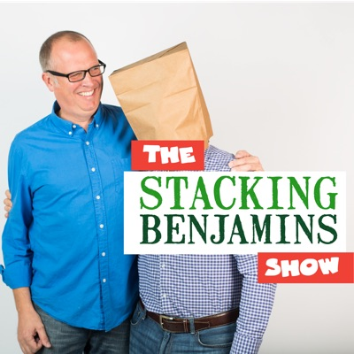 The Stacking Benjamins Show:StackingBenjamins.com / Cumulus Podcast Network
