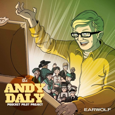 Andy Daly Podcast Pilot Project:Andy Daly Pilot Project