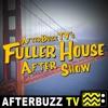 The Fuller House Podcast