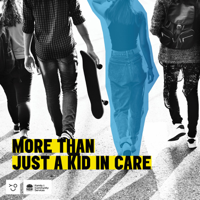 More than Just a Kid in Care podcast
